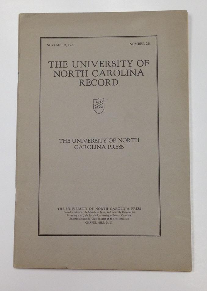 The University of North Carolina Record, Number 228, November 1925