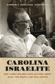 Carolina Israelite: How Harry Golden Made Us Care about Jews, the South, and Civil Rights, by Kimberly Marlowe Hartnett