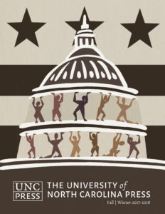 UNC Press Fall/Winter 2017-2018 catalog