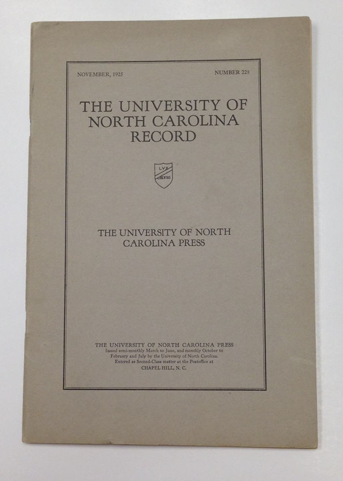 The University of North Carolina Record, Number 228, November 1925