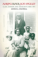 Making Black Los Angeles: Class, Gender, and Community, 1850-1917, by Marne L. Campbell