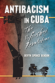 Antiracism in Cuba: The Unfinished Revolution, by Devyn Spence Benson