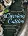 Carolina Catch: Cooking North Carolina Fish and Shellfish from Mountains to Coast, by Debbie Moose