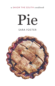 Pie: A Savor the South Cookbook, by Sara Foster