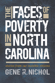 The Faces of Poverty in North Carolina: Stories from Our Invisible Citizens, by Gene R. Nichol