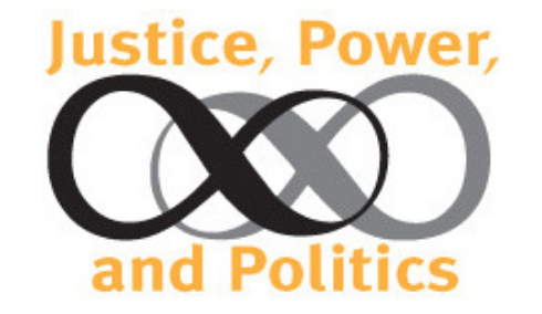 Justice, Power, and Politics